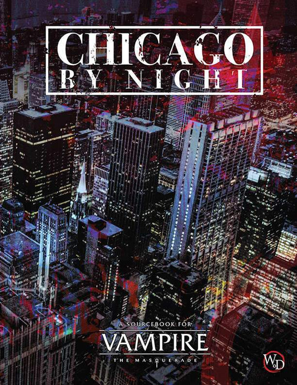 VAMPIRE THE MASQUERADE 5TH EDITION RPG CHICAGO BY NIGHT
