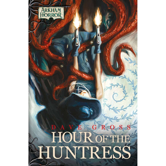 ARKHAM HORROR FILES: HOUR OF THE HUNTRESS