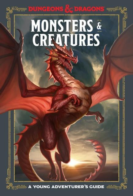 DUNGEONS & DRAGONS YOUNG ADVENTURER'S GUIDE: MONSTERS & CREATURES