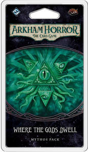 ARKHAM HORROR: THE CARD GAME LCG WHERE THE GODS DWELL MYTHOS PACK