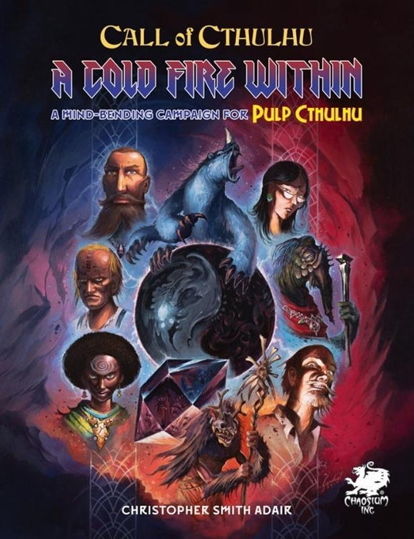 CALL OF CTHULHU RPG 7TH ED A COLD FIRE WITHIN (PULP CTHULHU)
