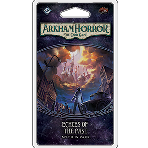 ARKHAM HORROR: THE CARD GAME LCG ECHOES OF THE PAST MYTHOS PACK