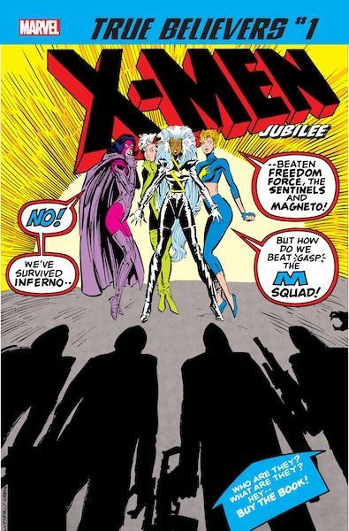 TRUE BELIEVERS X-MEN JUBILEE #1