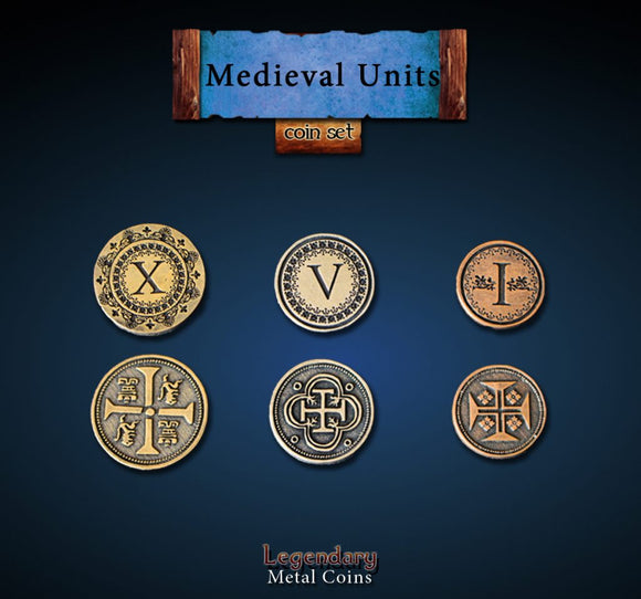 LEGENDARY METAL COINS - MEDIEVAL UNITS