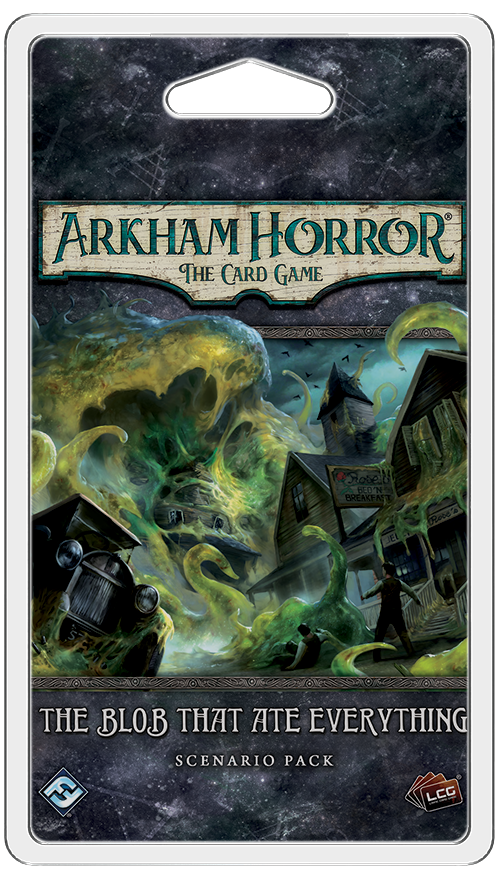 ARKHAM HORROR: THE CARD GAME LCG THE BLOB THAT ATE EVERYTHING SCENARIO PACK