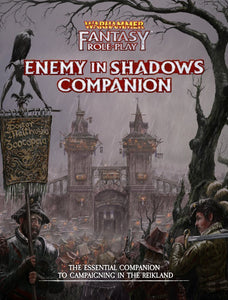 WARHAMMER FANTASY 4TH EDITION RPG ENEMY IN SHADOWS COMPANION (ENEMY WITHIN CAMPAIGN DIRECTOR'S CUT VOL 01)