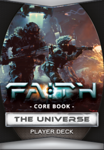 FAITH THE SCI-FI RPG 2ND EDITION DECK - CORE BOOK THE UNIVERSE PLAYER