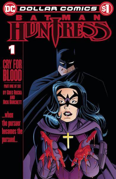 DOLLAR COMICS BATMAN HUNTRESS CRY FOR BLOOD #1