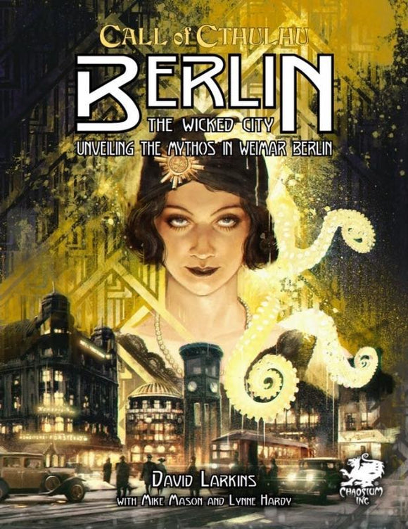 CALL OF CTHULHU RPG 7TH ED BERLIN: THE WICKED CITY