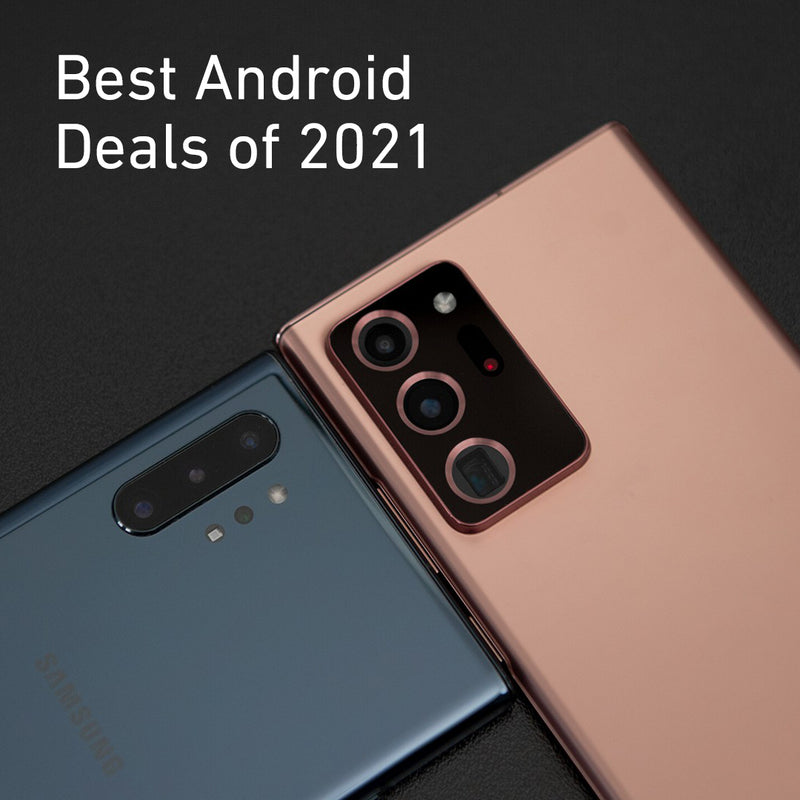 The Best Android Smartphone Deals of 2021