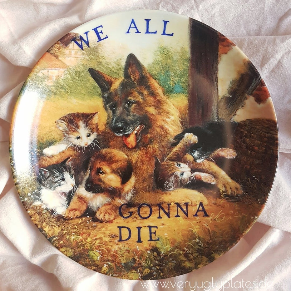 we all gonna die wall plate