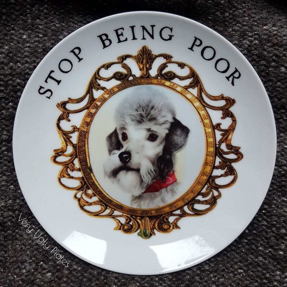 stop being poor wall plate