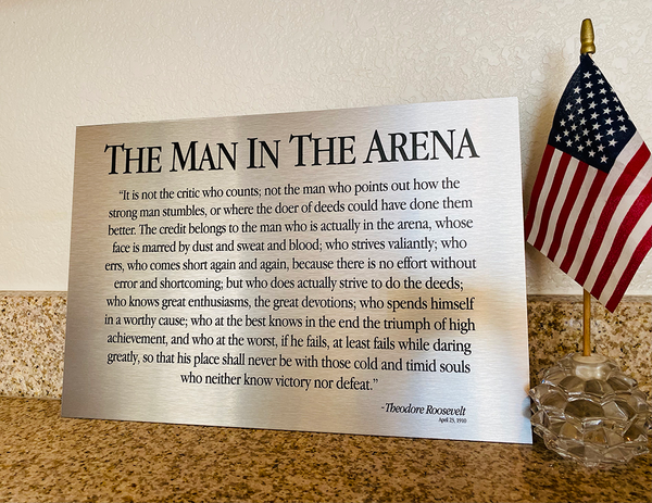 The Man In The Arena Sign