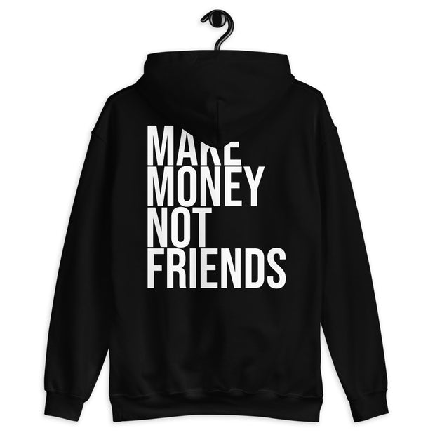 Sudadera Make Money Not Friends