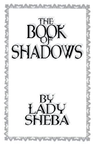 Book of Shadows, The, by Lady Sheba