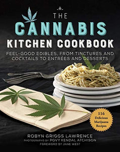 CANNABIS KITCHEN COOKBOOK, The Trade Paperback