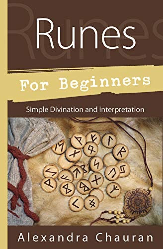 Runes for Beginners: Simple Divination and Interpretation