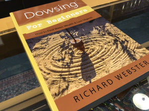 Dowsing for Beginners, by Richard Webster