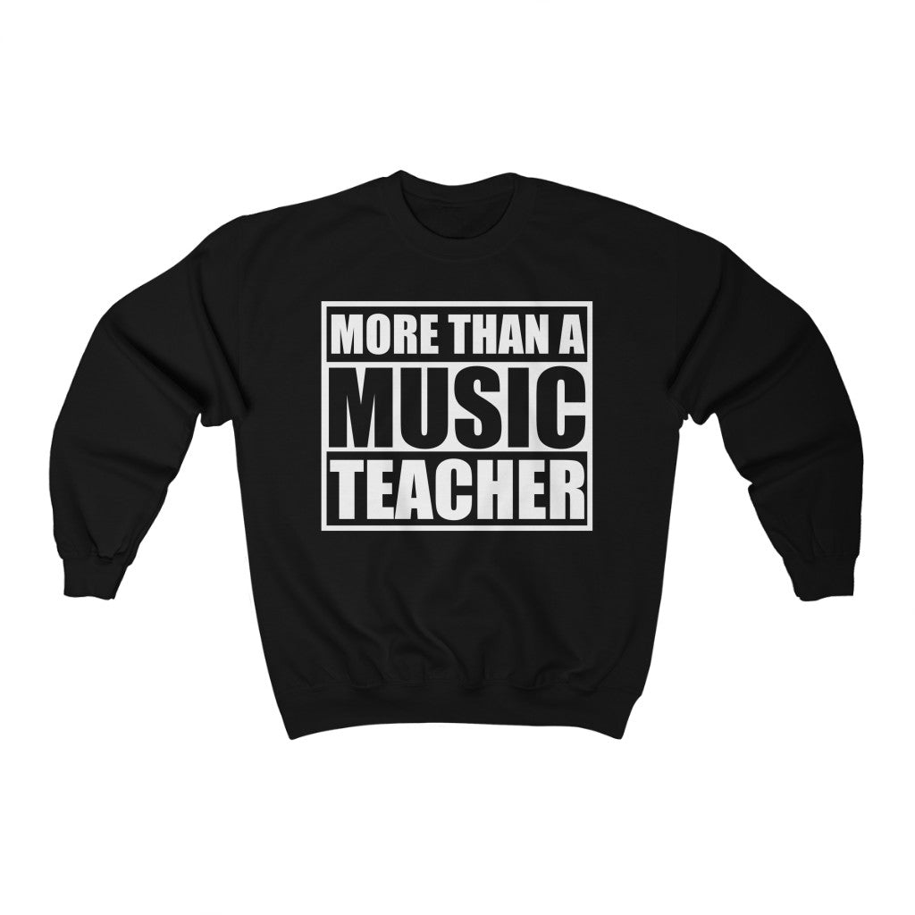 More Than a Music Teacher Crewneck Sweatshirt