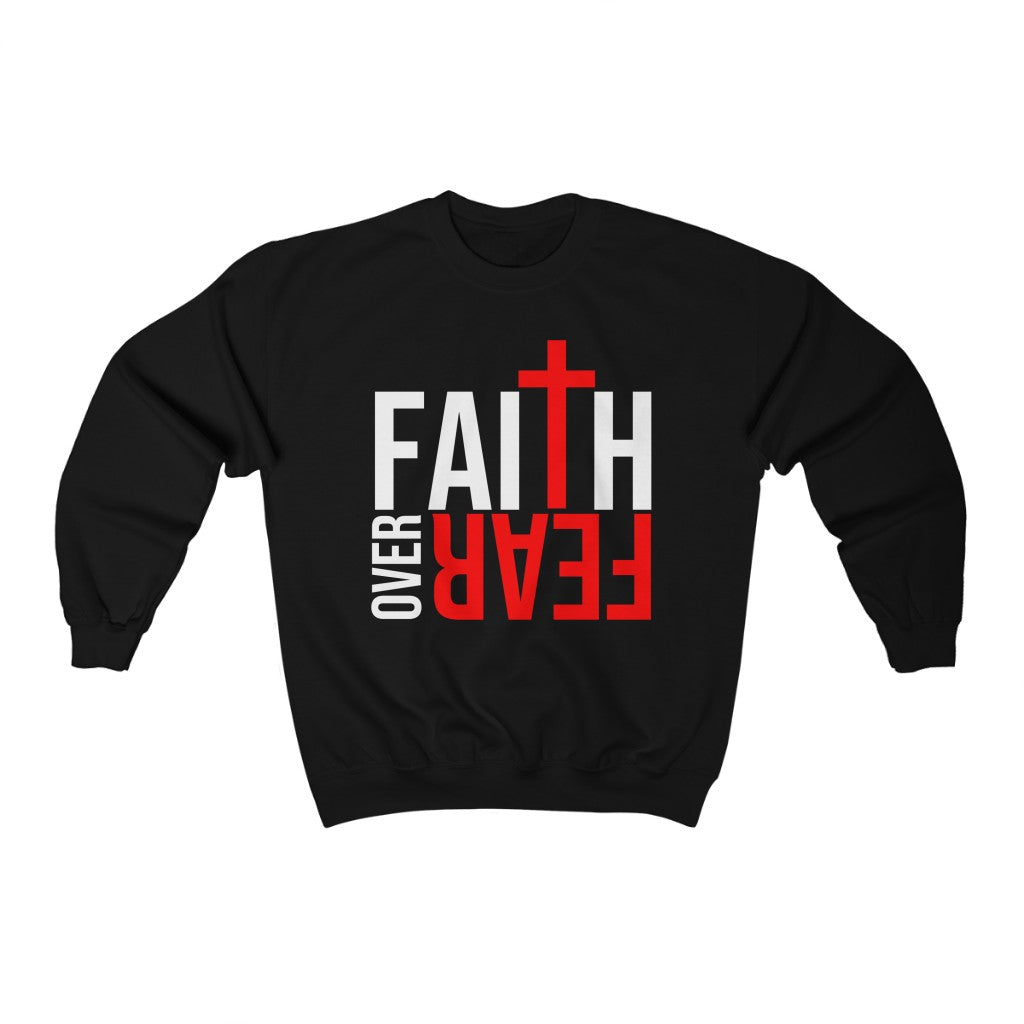 Faith Over Fear Crewneck Sweatshirt