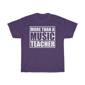 More Than A Music Teacher Heavy Cotton Tee