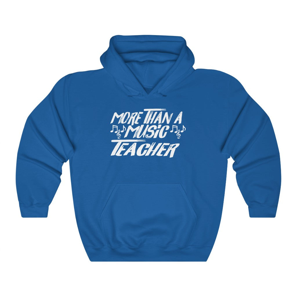 More Than A Music Teacher Heavy Blend™ Hooded Sweatshirt