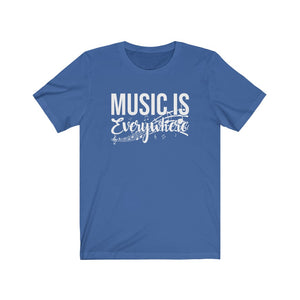 Music Is Everywhere! Short Sleeve Tee
