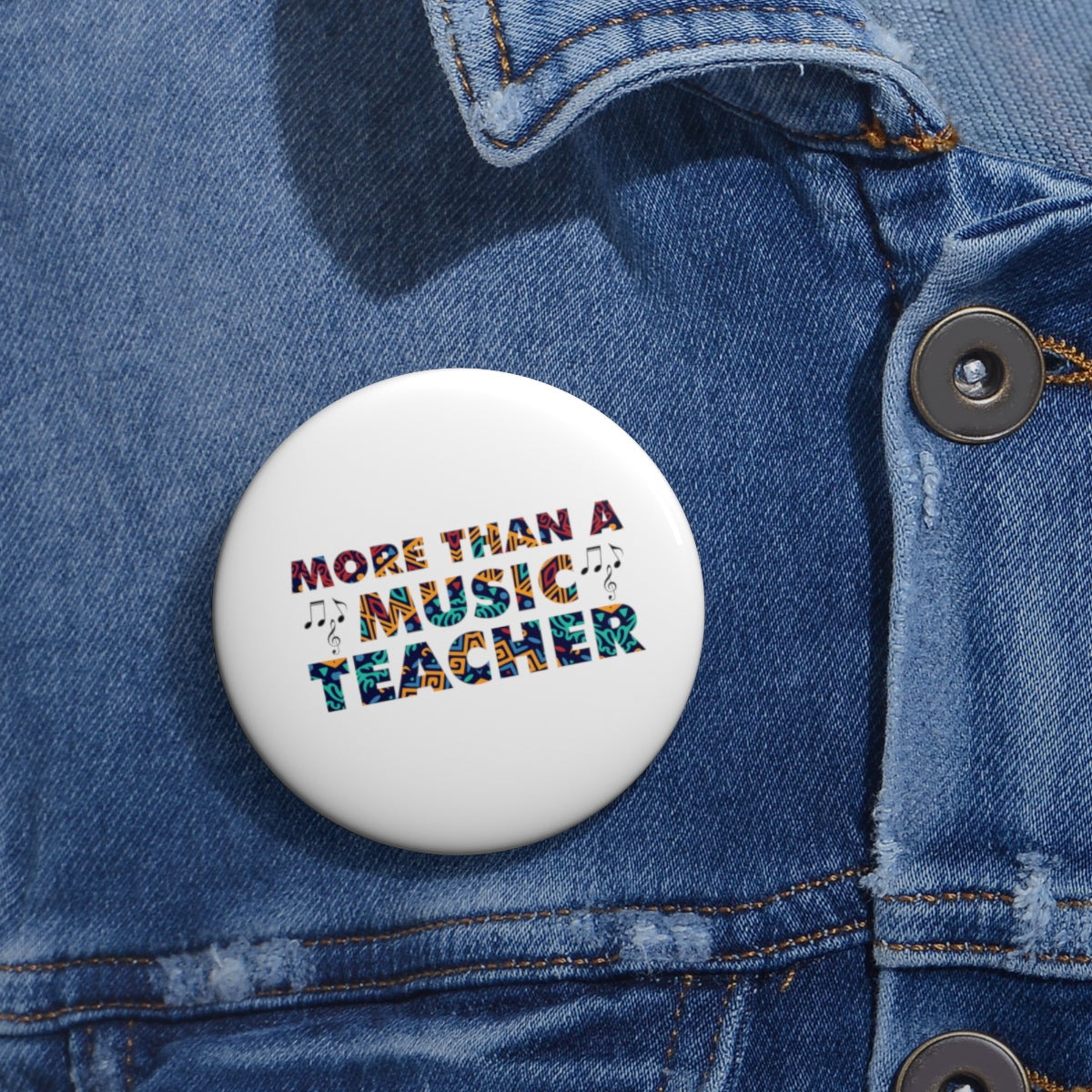 More Than A Music Teacher Pin Buttons