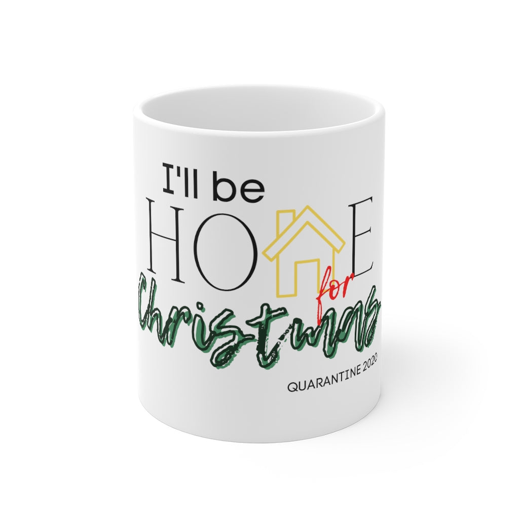 I'll be Home for Christmas Mug 11oz