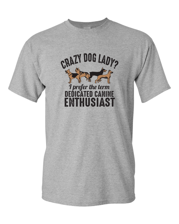 Crazy Dog Lady? - T-Shirt