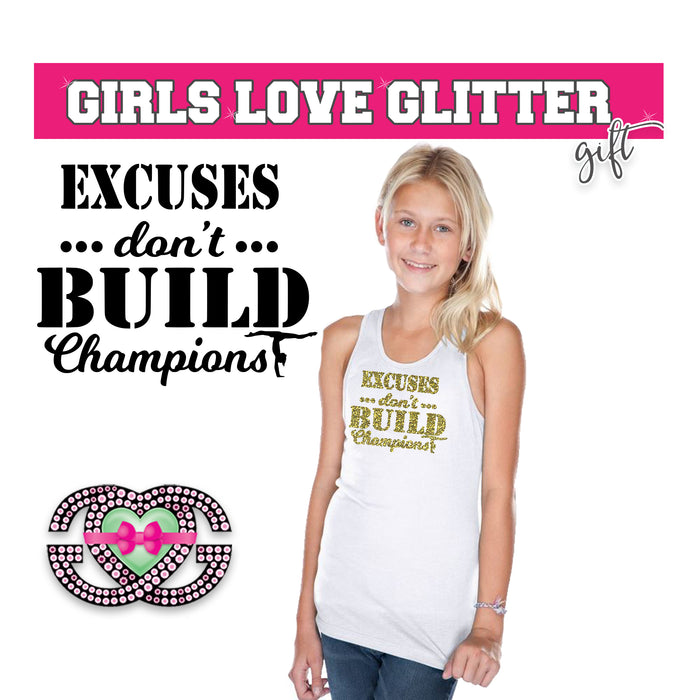 Gymnast Tank Excuses Don't Build Champions
