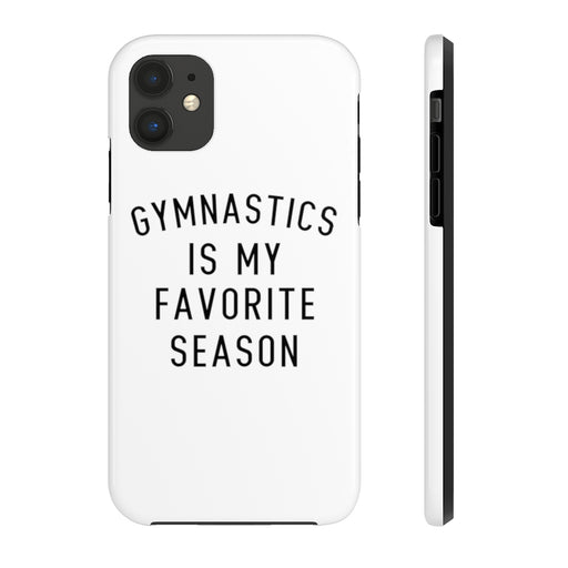 Favorite Season GYMNASTICS Case Mate Tough Phone Cases