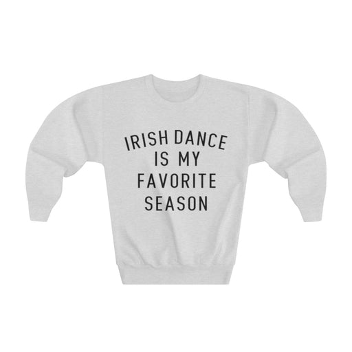 Favorite Season IRISH DANCE Youth Crewneck Sweatshirt