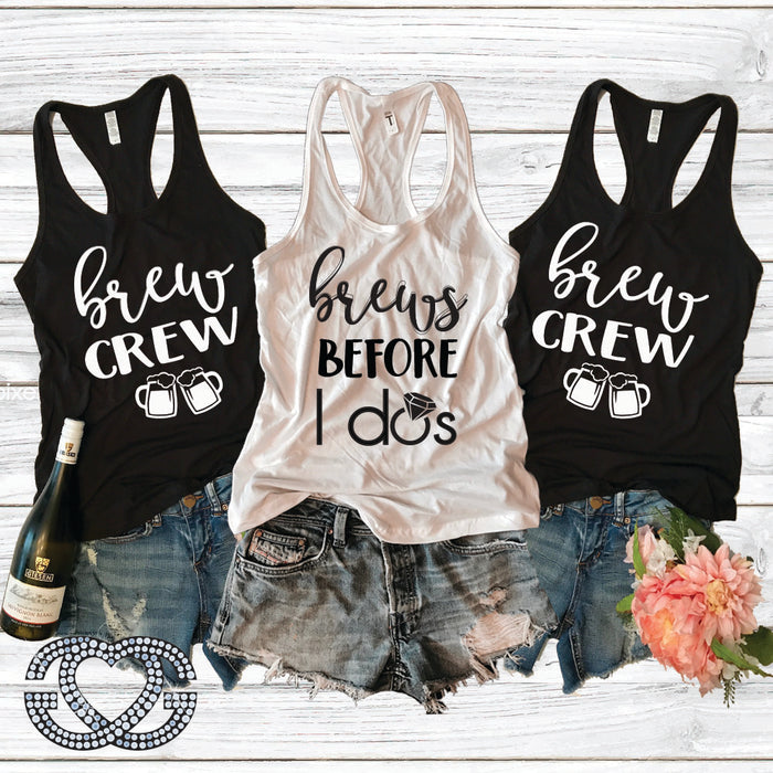 Brews Before I Do and Brew Crew Bachelorette Tank