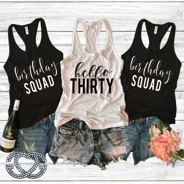Hello Thirty and Birthday Squad Tank