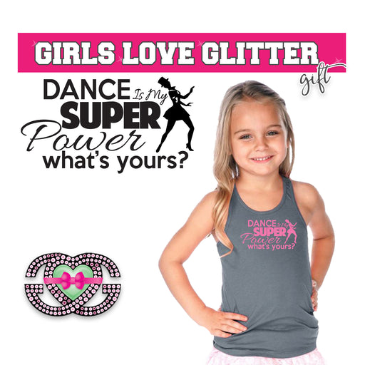 Dance Tank Dance is My Super Power- What's Yours 2