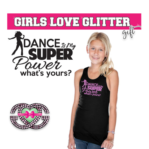 Dance Tank Dance is My Super Power- What's Yours