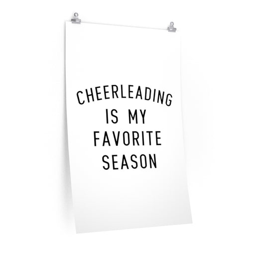 Favorite Season CHEER Premium Matte vertical posters