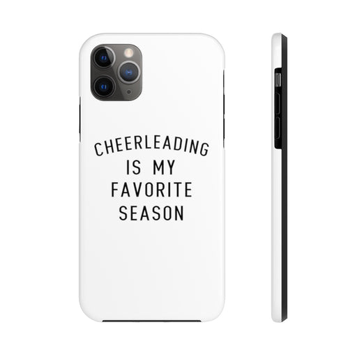 Favorite Season CHEER Case Mate Tough Phone Cases