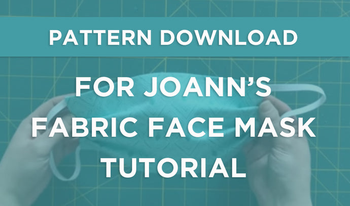 COVID 19 Fabric Mask Printable Pattern Download