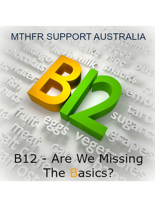 B12 – Are We Missing The Basics? Webinar Recording