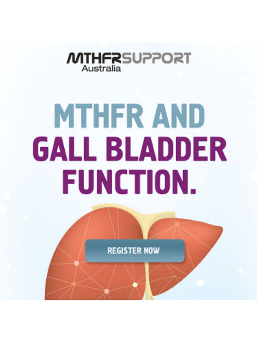 Practitioner Webinar: MTHFR and Gall Bladder Function