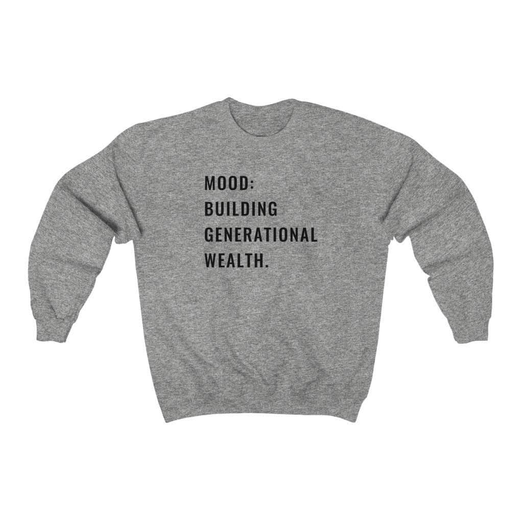GENERATIONAL WEALTH Unisex Sweatshirt - CEOOFMYLIFESport Grey / S