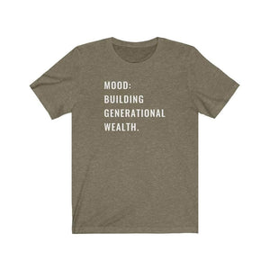 Generational Wealth Unisex T-Shirt - CEOOFMYLIFEHeather Olive / 3XL