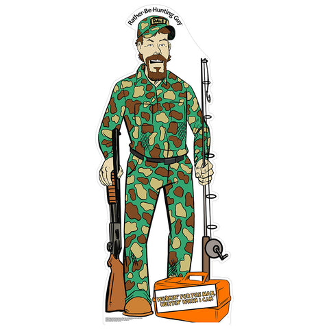 Rather-Be-Hunting Guy Camo Version