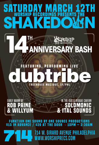 The Shakedown 14 Year Anniversary : Dubtribe