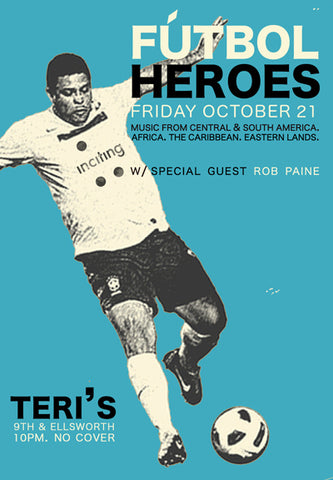 Futbol Heroes w/special guest Rob Paine