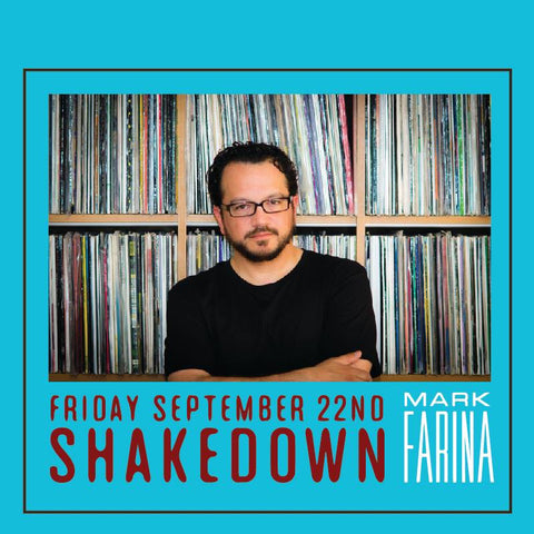 THE SHAKEDOWN with MARK FARINA