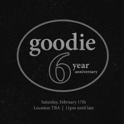 goodie 6 year Anniversary