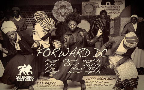 Forward DC - Solomonic Sound's residency in DC